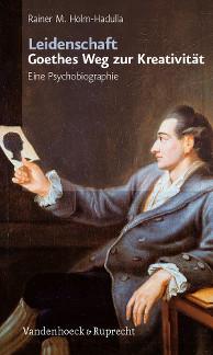 Titel/Title: Leidenschaft - Goethes Weg zur Kreativität