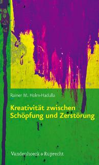 Titel/Title: Kreativität zwischen Schöpfung und Zerstörung